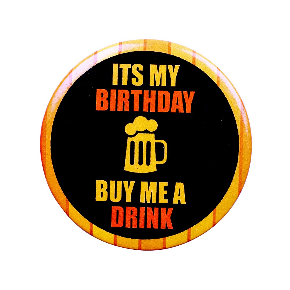 Buy me a Drink Birthday Badge