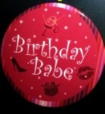 Birthday Babe Birthday Badge