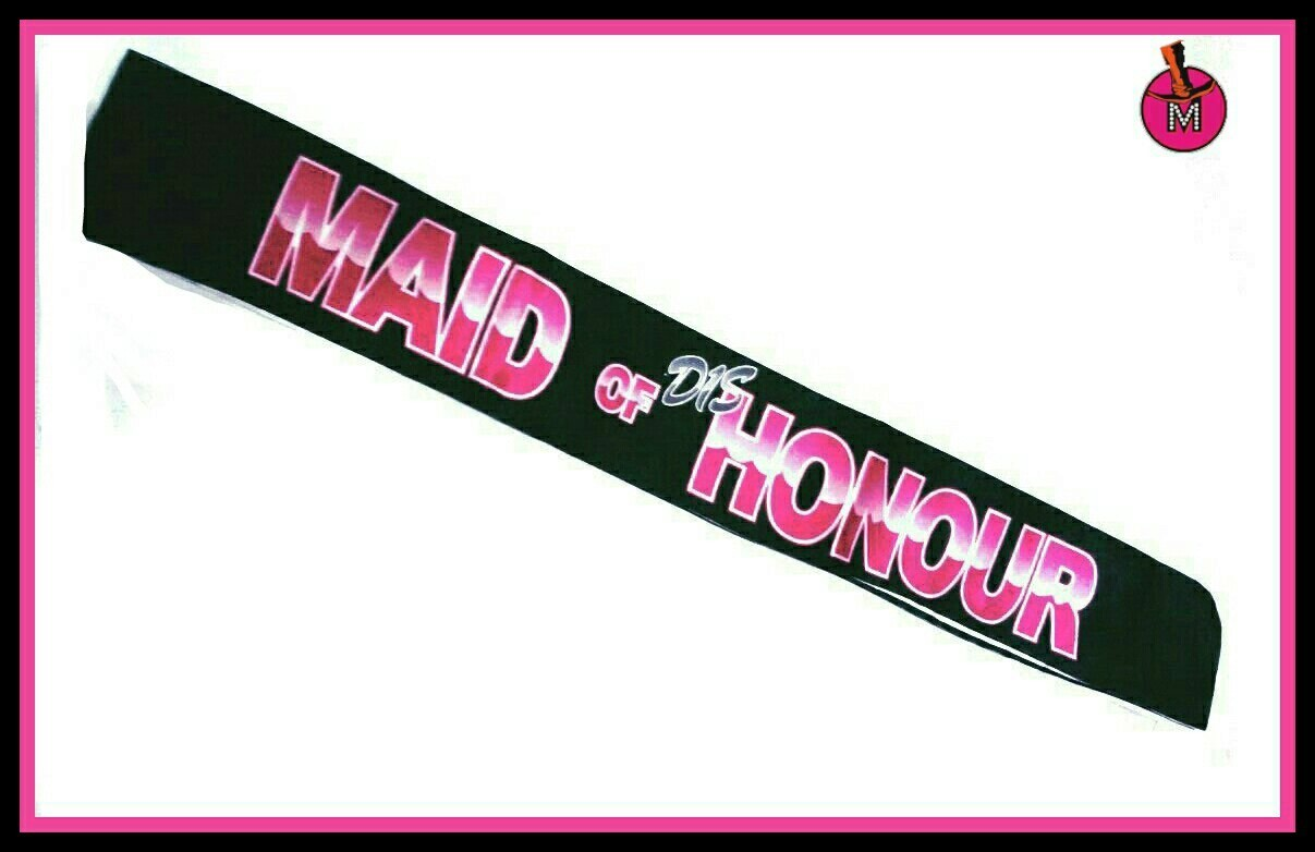 Maid of Dis'Honour sashe
