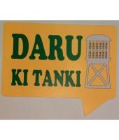 Daru Ki Tanki