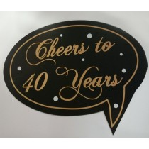Cheers to 40 years Photo Booth Props