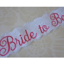 Bride to be lace Sash( White)