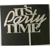 Its Party Time Cake Topper