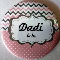 Dadi To Be Badge