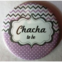Chacha To Be Badge