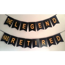 Legend has Retired - Retirement Bunting