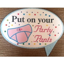 Put On Your Party Pants