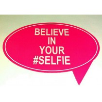 Believe In Your #Selfie