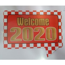 Happy New year Photo Booth prop Welcome 2020