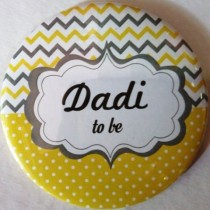 Dadi To Be Badge