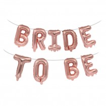 Bride To Be Letter Foil Balloon ( Rose Gold )